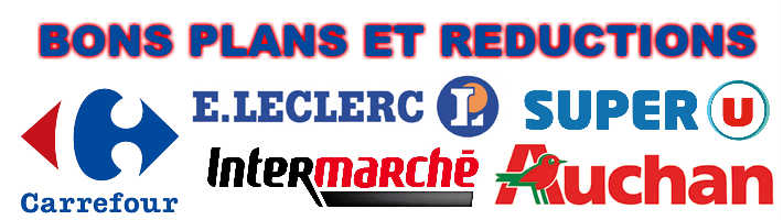 Bons plans et reductions