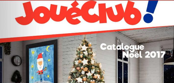 JouéClub catalogue jouet Noël 2017 gratuit disponible en ligne