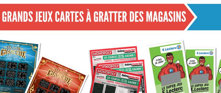 Grands jeux cartes et tickets à gratter des magasins et supermarchés