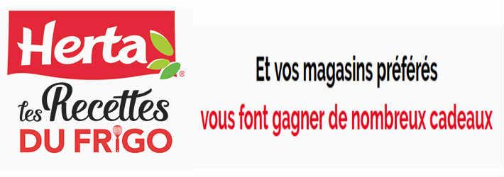www.herta.fr/lesrecettesdufrigo - Grand jeu Herta les recettes du frigo