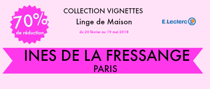 Leclerc vignettes collection Inès de la Fressange Paris